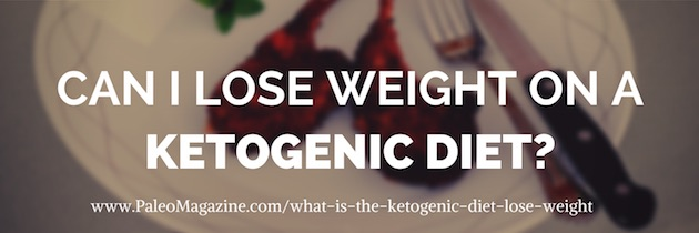 can I lose weight on a ketogenic diet