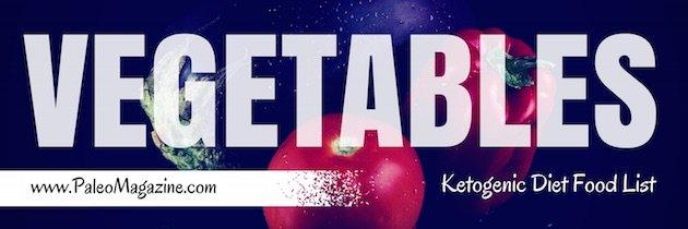 ketogenic diet food list - VEGETABLES