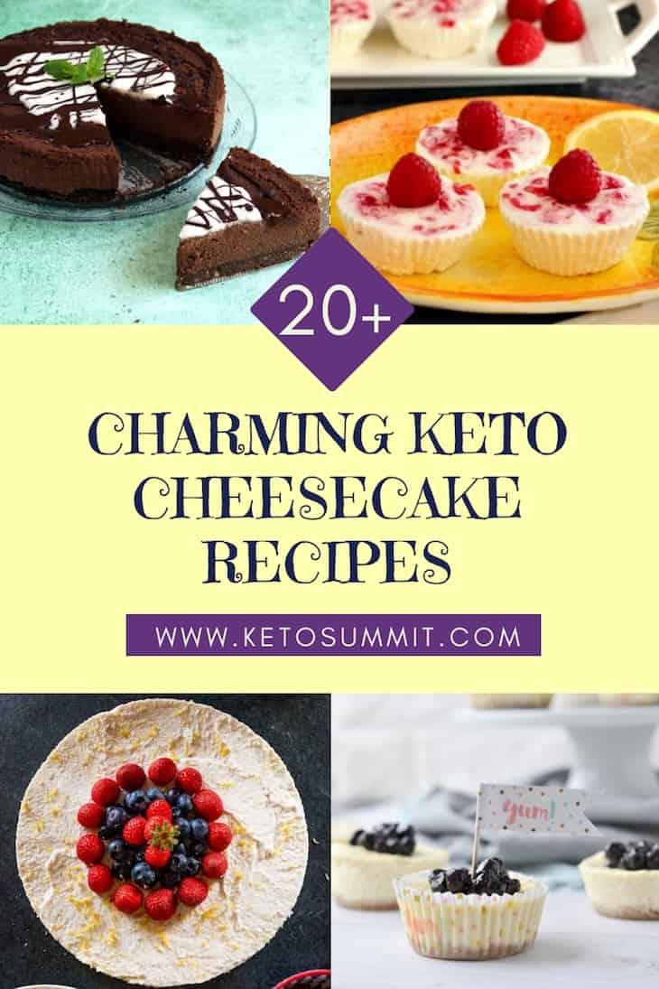 20+ Charming Keto Cheesecake Recipes Collage https://ketosummit.com/keto-cheesecake-recipes