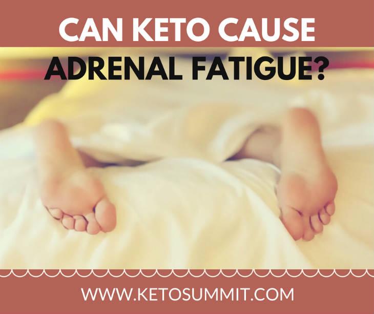 Can Keto Cause Adrenal Fatigue #keto #article https://ketosummit.com/can-keto-cause-adrenal-fatigue