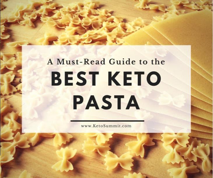 A Must-Read Guide to the Best Keto Pasta #keto #list www.ketosummit.com/keto-pasta