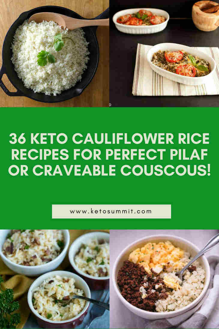 36 Keto Cauliflower Rice Recipes for Perfect Pilaf or Craveable Couscous!