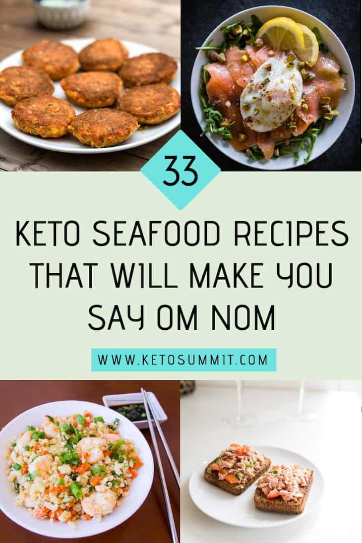 33 Keto Seafood Recipes That Will Make You Say Om Nom https://ketosummit.com/keto-seafood-recipes