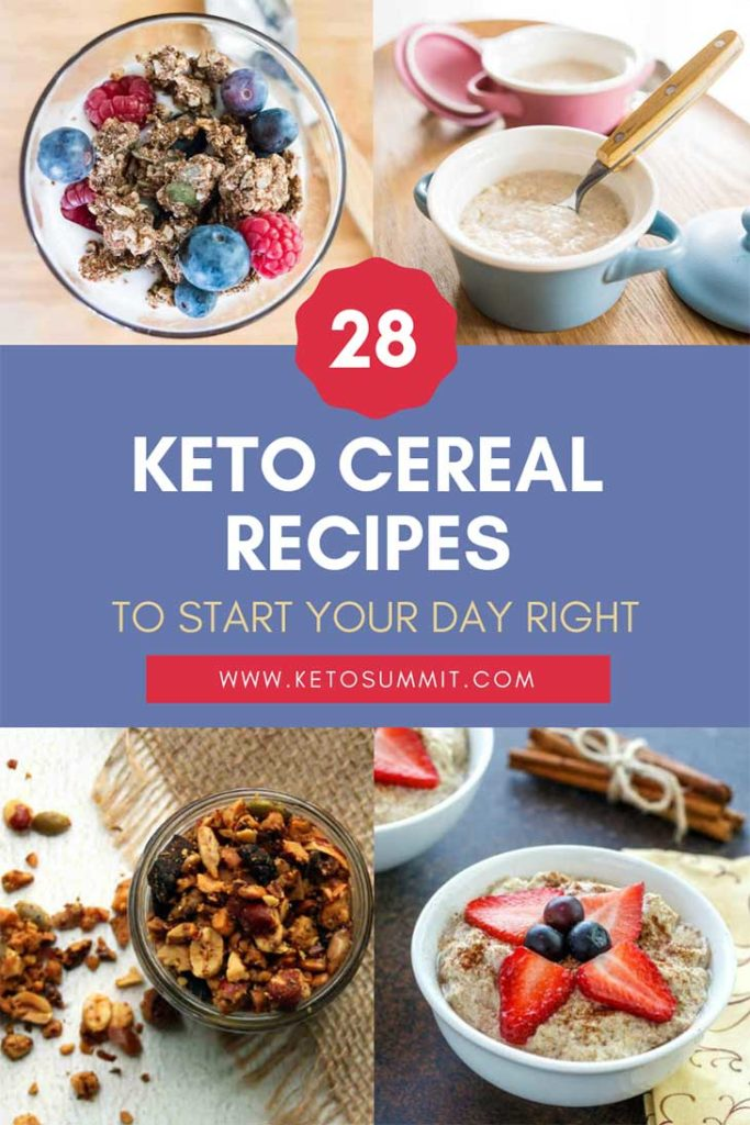 28 Keto Cereal Recipes To Start Your Day Right Collage https://ketosummit.com/keto-cereal-recipes